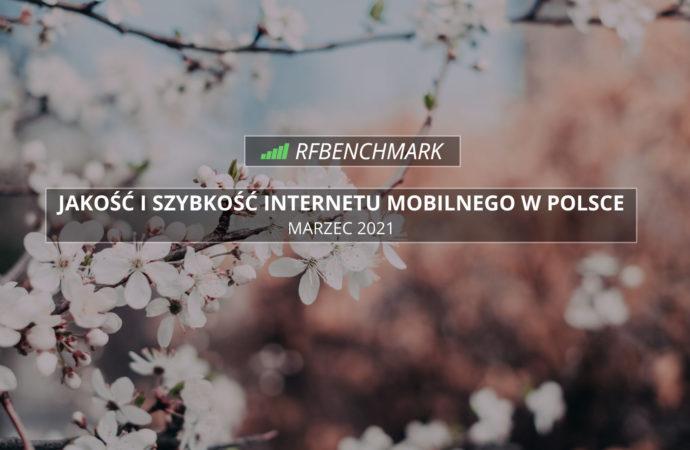 Play rzuca wyzwanie Orange? – Internet mobilny w Polsce (marzec 2021)