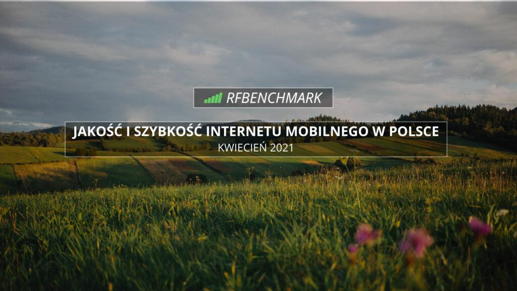 internet-mobilny-w-polsce-ranking-kwiecien2021