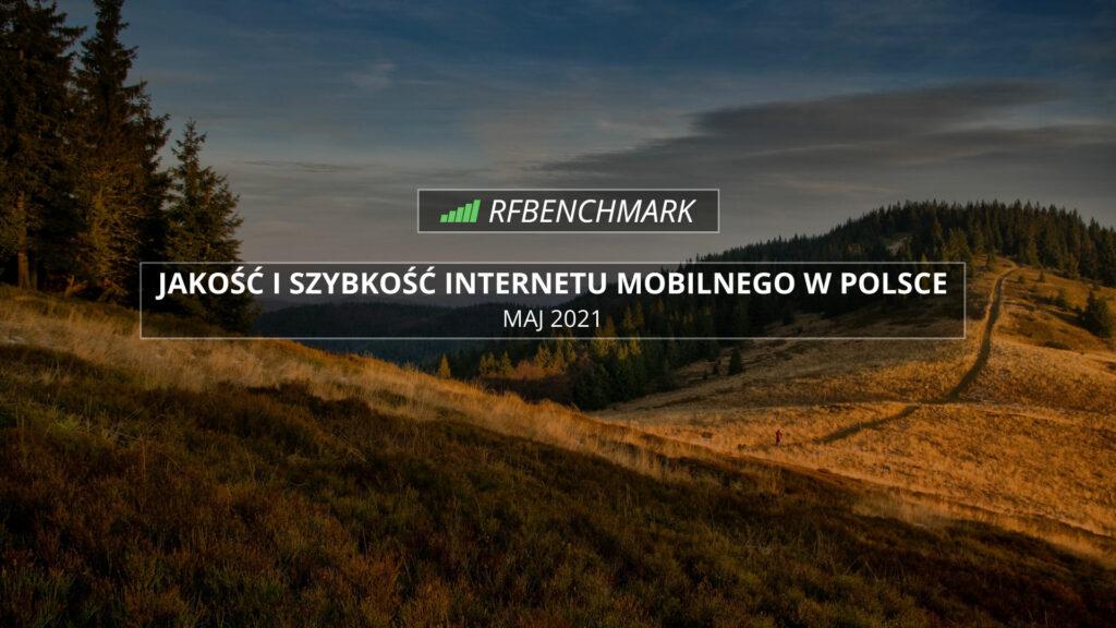 internet-mobilny-w-polsce-ranking-maj-2021-orange-tmobile-plus-play