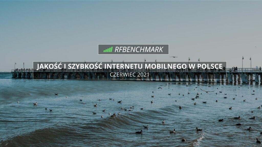 internet-mobilny-w-polsce-ranking-czerwiec-2021