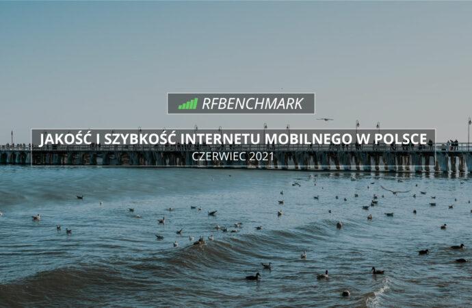 Letnia stabilizacja – Internet mobilny w Polsce (czerwiec 2021)